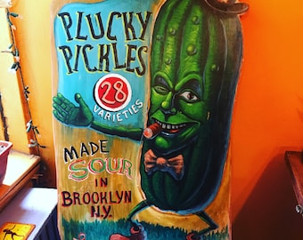 Hand Painted Sign Art, Tattoo Art,  Plucky Pickles Painting by Lance Laurie, Acrylic Painting on Wood