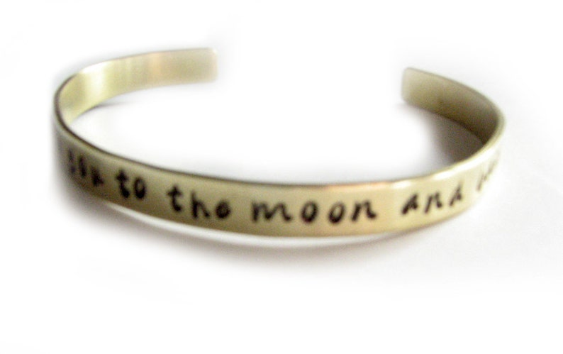 hand stamped Cuff Gift Custom Personalized brass aluminum Love you to the moon /& back Jewelry Love You Cuff Bracelet Jewelry