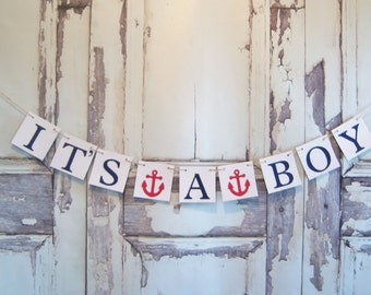 It's a Boy baby shower banner, nautical theme, baby shower, sign, baby shower decorations, nursery decoration, baby room , photo prop