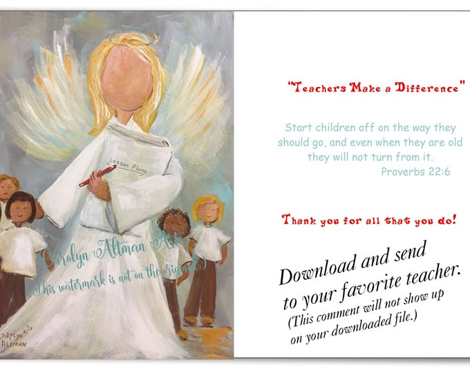 Download  - Teachers Make a Difference Angel Painting Greeting Card by Carolyn Altman, Artist