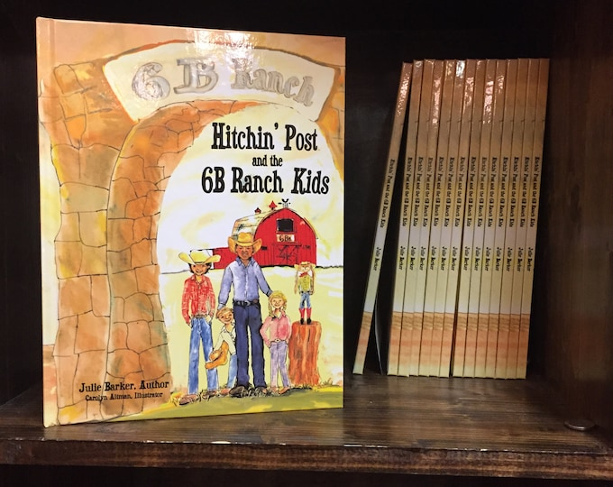 Hitchin' Post and the 6B Kids a Children's Story Book Carolyn Altman Illustrator | Great Ranch Story | Cute Illustrations
