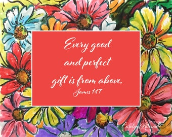 Every Good and Perfect Gift is from Above | Zinnia Painting Art Prints and Note Cards