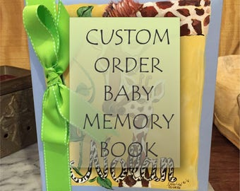 Baby Memory Book | Custom Order Baby Keepsake Book | Baby Book Custom | Personalized