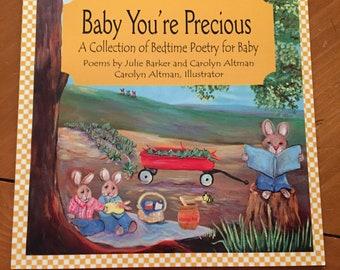 Baby You're Precious a Bedtime Poem Book for Baby