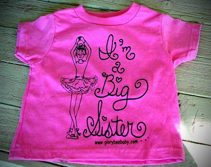 Big Sister Ballerina T-Shirt, Bright Pink Big Sister Short Sleeve TShirt, Cute Ballerina Screen Print Tee