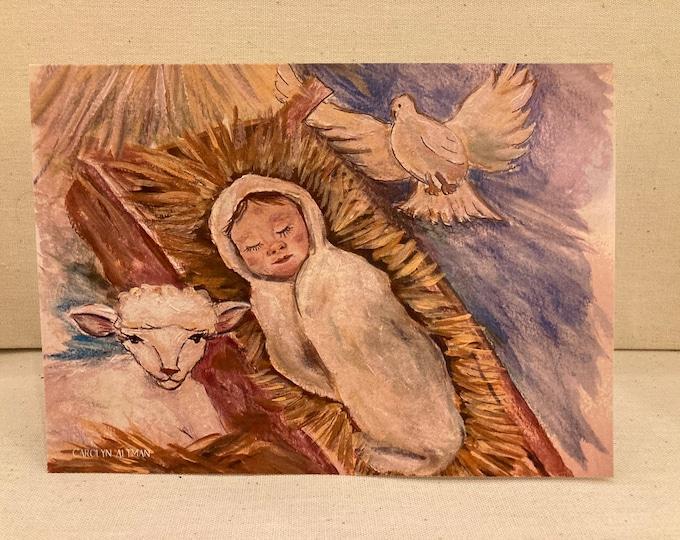 Jesus  the Lamb of God Christmas Card Baby Jesus Print Folded Christmas Card 5X7 Inch Add Name Dove Spirit of God Carolyn Altman
