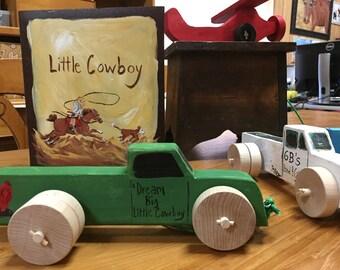 Dream Big Little Cowboy Wooden Toy Truck by Stan Altman