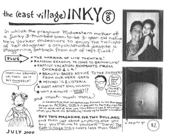 The East Village Inky, No. 8 - EXTREMELY LIMITED QUANTITIES