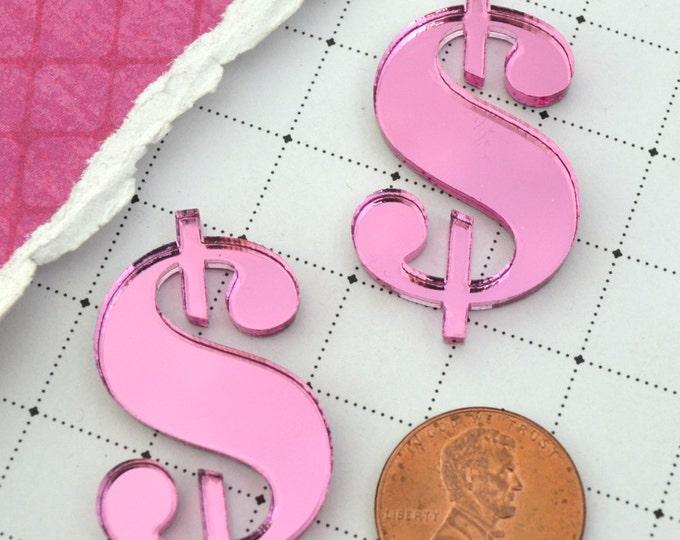 DOLLAR SIGNS - 2 Pink Mirror CABS in Laser Cut Acrylic