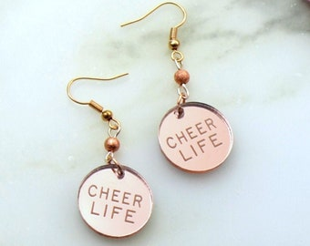 CHEER LIFE - Rose Gold Mirror - Engraved Laser Cut Acrylic Charm Earrings