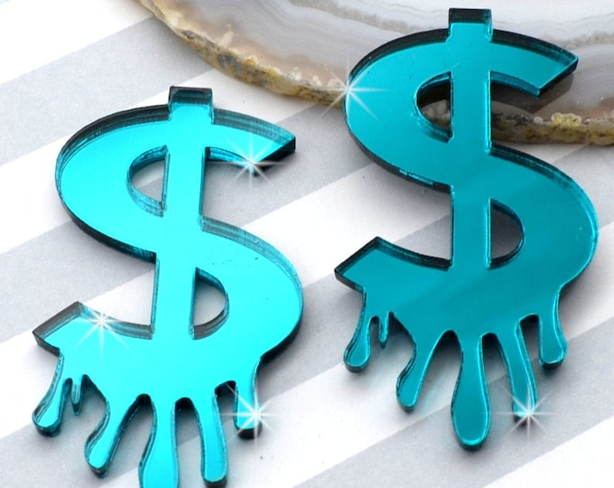 DRIPPING DOLLAR SIGNS - Teal Mirror Laser Cut Acrylic Cabs - Set of 2 Flatback Cabochons