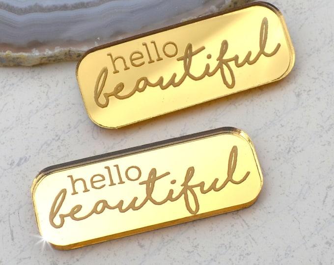 HELLO BEAUTIFUL - Gold Mirror Laser Cut Acrylic Cabs - Set of 2 Flatback Cabochons