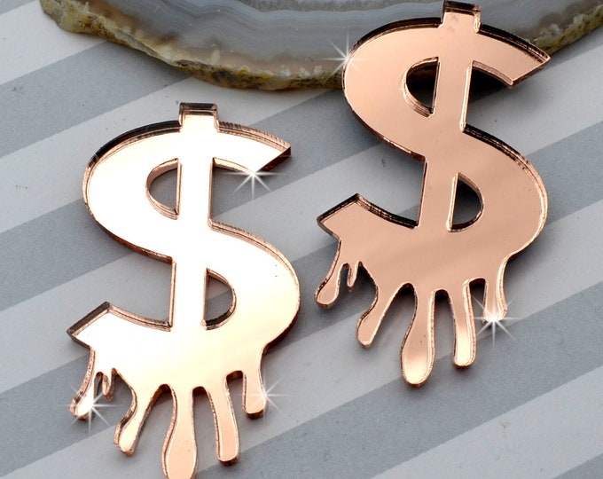 DRIPPING DOLLAR SIGNS - Rose Gold Mirror Laser Cut Acrylic Cabs - Set of 2 Flatback Cabochons
