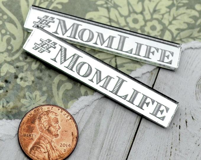 MOM LIFE - 2 Horizontal Silver Mirror Cabochons- Laser Cut Acrylic Cab