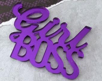 GIRL BOSS CABOCHON-Purple Mirror Laser Cut Acrylic Word Cab