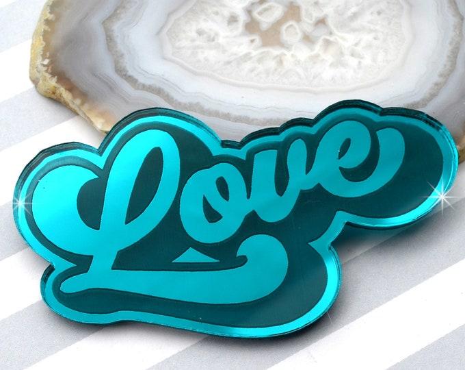 LOVE - Teal Mirror Laser Cut Acrylic Cab - Word Flatback Cabochon