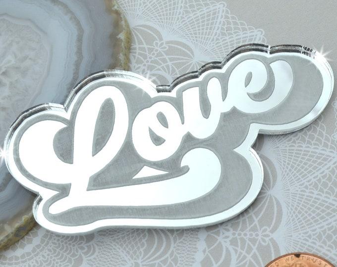 LOVE - Silver Mirror Laser Cut Acrylic Cab - Word Flatback Cabochon