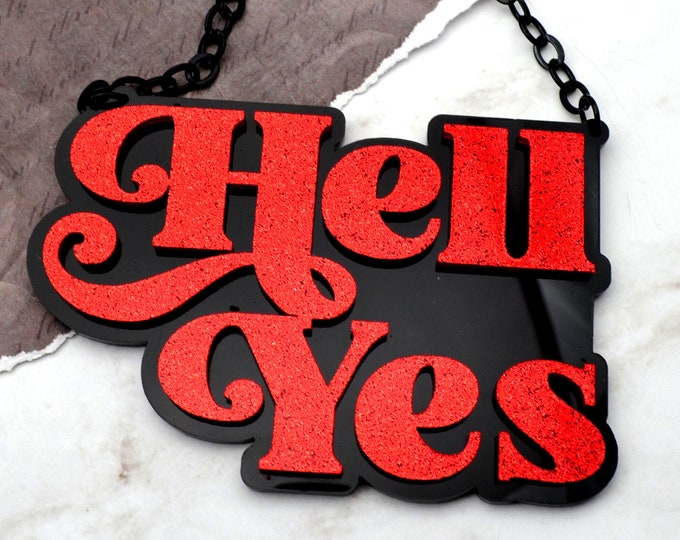 HELL YES - Laser Cut Acrylic Necklace in Red Glitter and Black