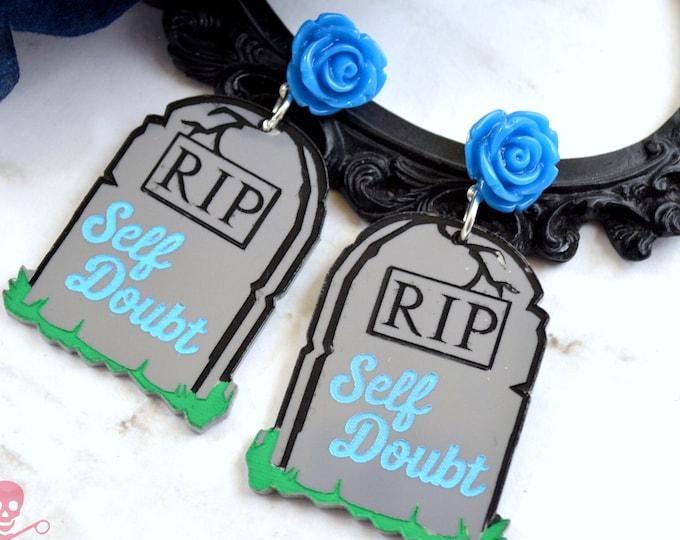 RIP Self Doubt Dangles - Laser cut acrylic Earrings