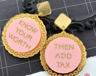 KNOW YOUR WORTH - Laser Cut Acrylic Dangle Earrings