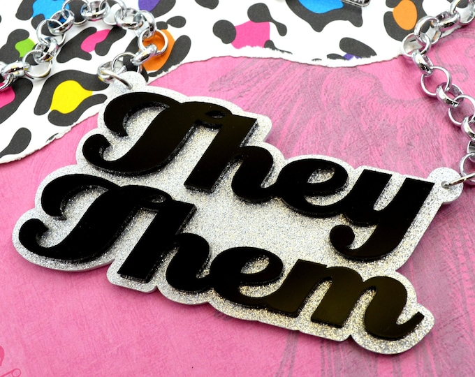 THEY THEM - Laser Cut Acrylic Necklace in Silver Glitter and Black