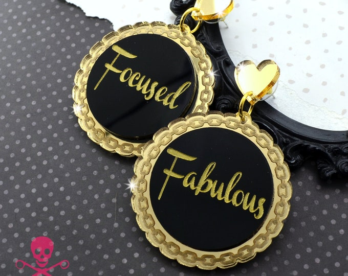 FOCUSED & FABULOUS - Laser Cut Acrylic Dangle Earrings