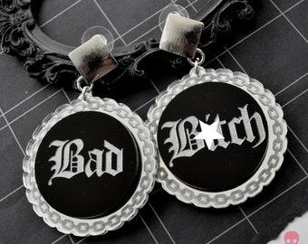 BAD B!+ch MATURE! Earrings- Laser Cut Acrylic Dangle Earrings