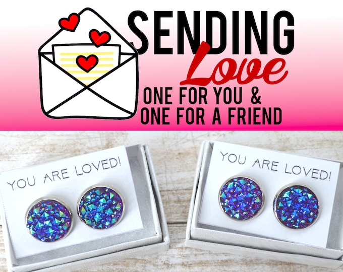 BLUE PURPLE DRUZY Studs  - 2 Sets of Stud Earrings - Sending Love - One ships to you and one ships to a friend