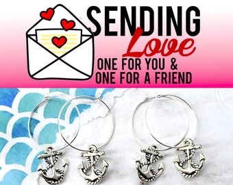 SILVER ANCHOR HOOPS  - 2 Pairs of Hoop Earrings - Sending Love - One ships to you and one ships to a friend