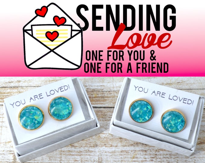 BLUE OPAL STUDS  - 2 Sets of Stud Earrings - Sending Love - One ships to you and one ships to a friend