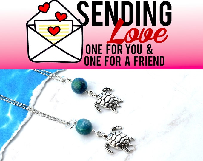 SEA TURTLE LOVE - 2 Necklace Set - Sending Love - One ships to you and one ships to a friend