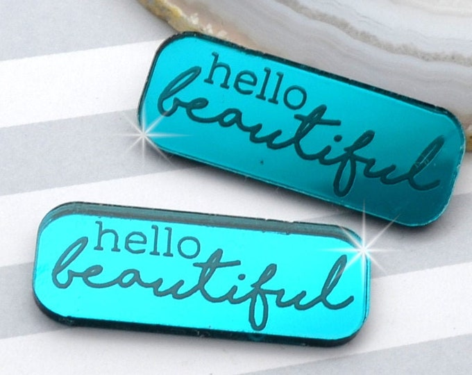 HELLO BEAUTIFUL - Teal Mirror Laser Cut Acrylic Cabs - Set of 2 Flatback Cabochons