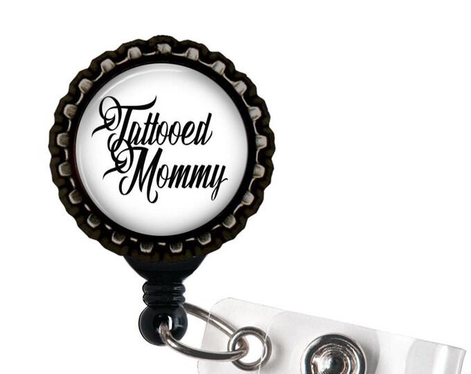 Tattooed Mommy Resin Black Retractable Badge Reel ID Holder