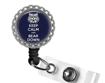 Keep Calm and Bear Down - University of Arizona - Retractable Badge Reel ID Holder