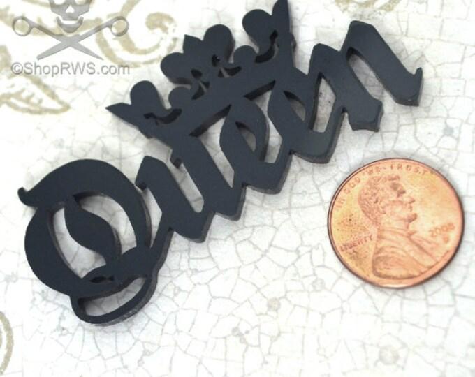 QUEEN CABOCHON- In jet black Laser Cut Acrylic