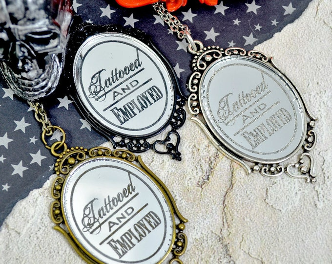 Tattoed and Employed - Silver Laser Cut Acrylic Mirror Cameo Cabochon Necklace