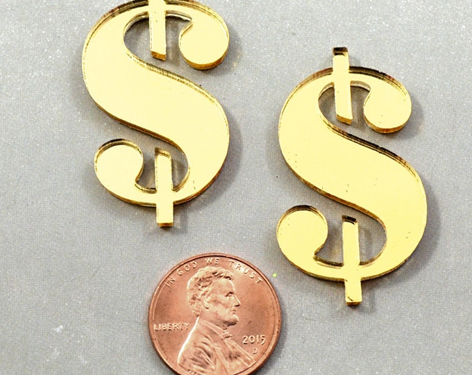 DOLLAR SIGNS - 2 Gold Mirror CABS in Laser Cut Acrylic