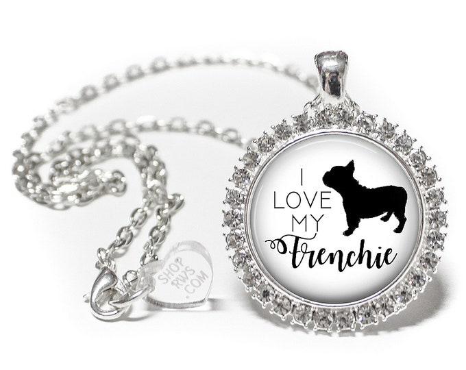 I Love My Frenchie - Dog Necklace - Rhinestone Necklace