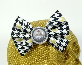SH*T HAPPENS - Round Glass Dome cabochon on black white golden Houndstooth patterned fabric Hair Bow on Alligator Clip