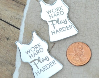 Work Hard Play Harder - Silver  Mirror Cabs - Cabochons - flat back - Laser Cut Acrylic
