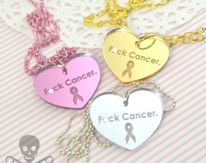 F*CK CANCER - Your Choice Gold Pink or Silver- Laser Cut Acrylic Charm- Engraved Necklace