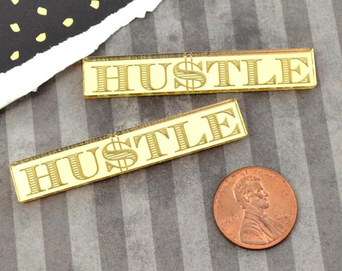 HUSTLE - 2 Gold Mirror Cabochons- Laser Cut Acrylic Cab