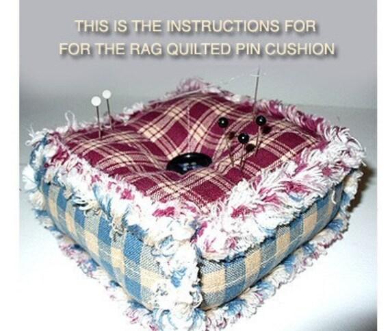 Ashlawnfarms Rag Quilt Rag Quilted Pincushion Pattern Etsy