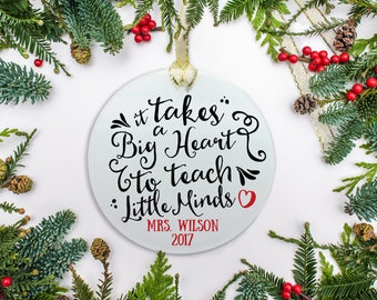 "Teacher Christmas Ornament, Personalized Teacher Gift, ""It takes a big heart to teach little minds""  Christmas Gift (302)"