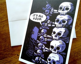 Greeting Card: It's All Good!