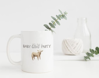 Baby Goat Mug / Ceramic Mug / Goat Mug / Farm Mug / Farmhouse Gifts / Gifts for Her / Baby Goats / Funny Mug / Homestead Gifts
