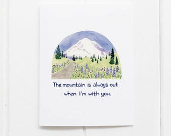 The Mountain Is Out Card / Mt Rainier Card / Greeting Card / Seattle Card / Valentine Card / Pacific Northwest Card / Mt Rainier Washington