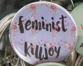"Feminist Killjoy  individual 1.25"" pinback button"
