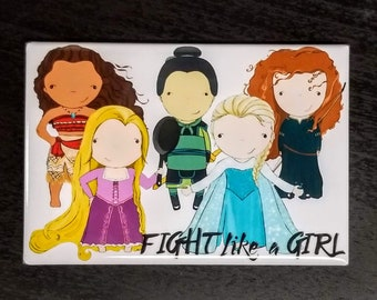 Fight Like a Girl princess feminist  pop culture refrigerator magnet