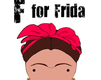 F for Frida 5x7 art print women heroes ABC
